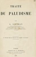 """""""Traité du paludisme"""" par Alphonse Laveran en 1898"""