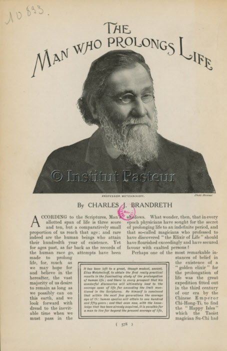 Elie Metchnikoff  «The man who prolongs life»